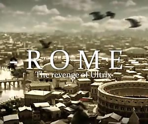 Rome - Revenge of Ultrix part 1